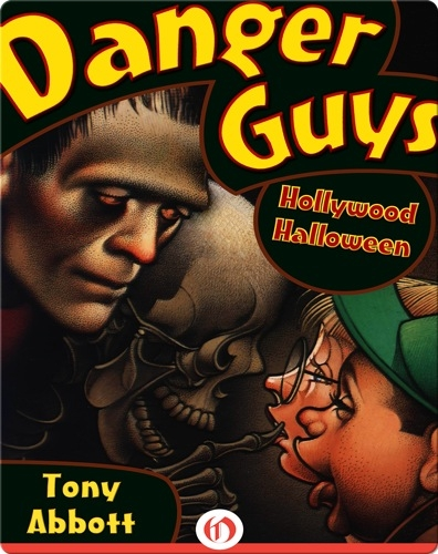 Danger Guys #3: Hollywood Halloween