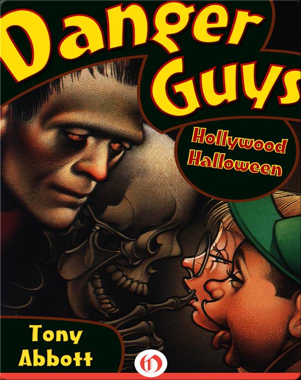 Danger Guys #3: Hollywood Halloween