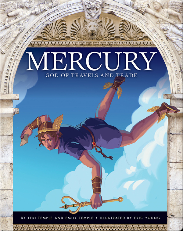 Mercury: God of Travels and Trade
