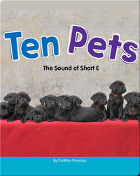 Ten Pets: The Sound of Short E