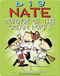 Big Nate: Revenge of the Cream Puffs