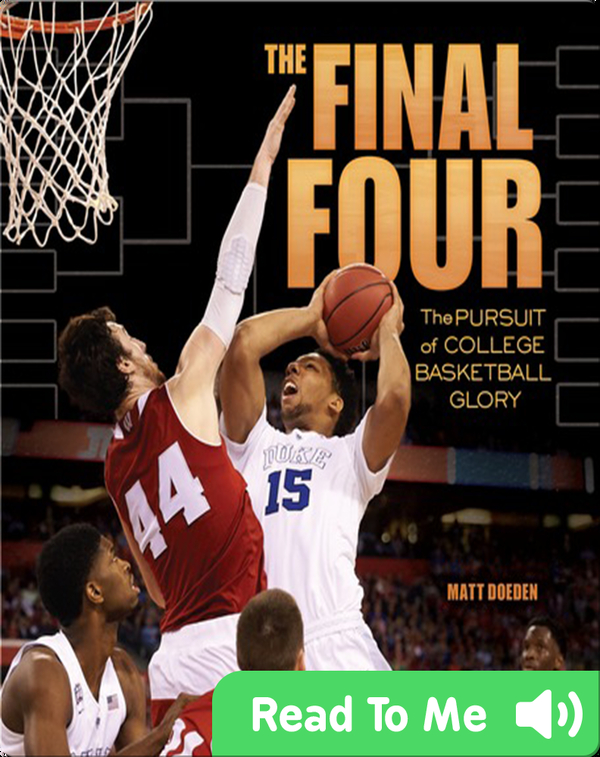 The Final Four: The Pursuit of College Basketball Glory