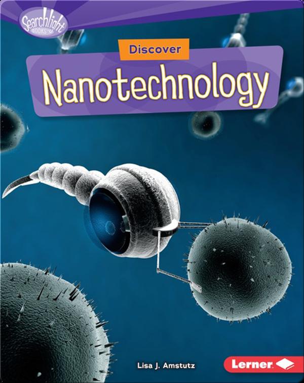 Discover Nanotechnology