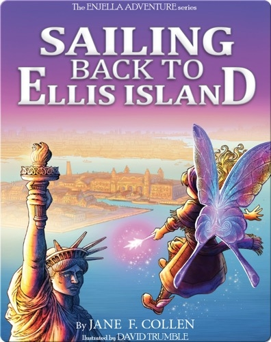 Sailing Back to Ellis Island (The Enjella Adventure Series)