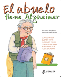 El abuelo tiene Alzheimer