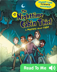 #2 The Nighttime Cabin Thief: A Mystery about Light