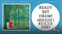 Ready Set Draw | Aaron Becker's Watercolor Journey