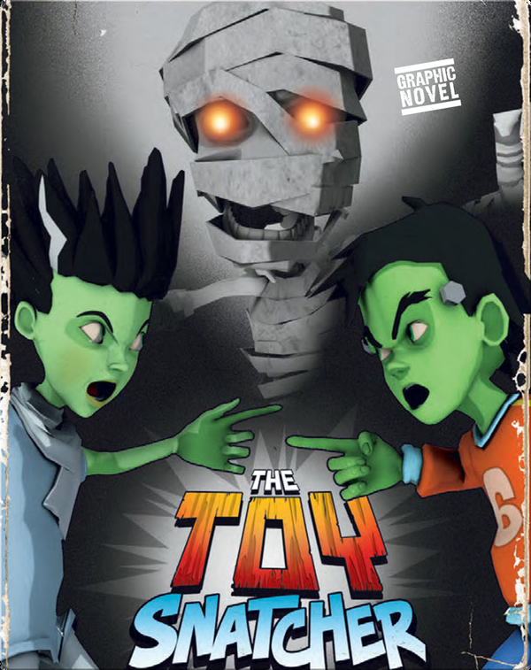 Mighty Mighty Monsters: The Toy Snatcher