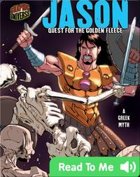 Jason: Quest for the Golden Fleece [A Greek Myth]