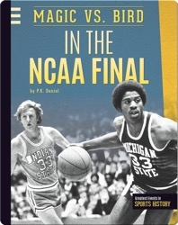 Magic Vs. Bird In the NCAA Final
