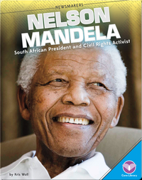 Nelson Mandela South African President and Civil Rights Activist
