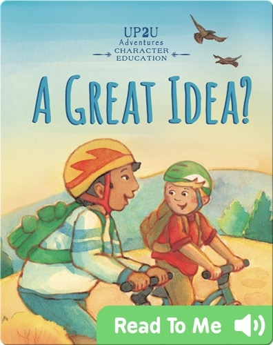 A Great Idea?: An Up2u Character Education