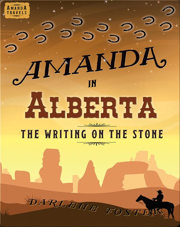 Amanda in Alberta: The Writing on the Stone