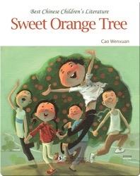 Sweet Orange Tree | 中国儿童文学走向世界精品书系·甜橙树(英)