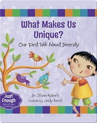 What Makes Us Unique? Our First Talk About Diversity