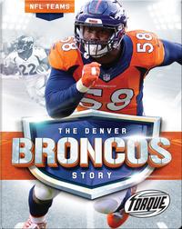 The Denver Broncos Story