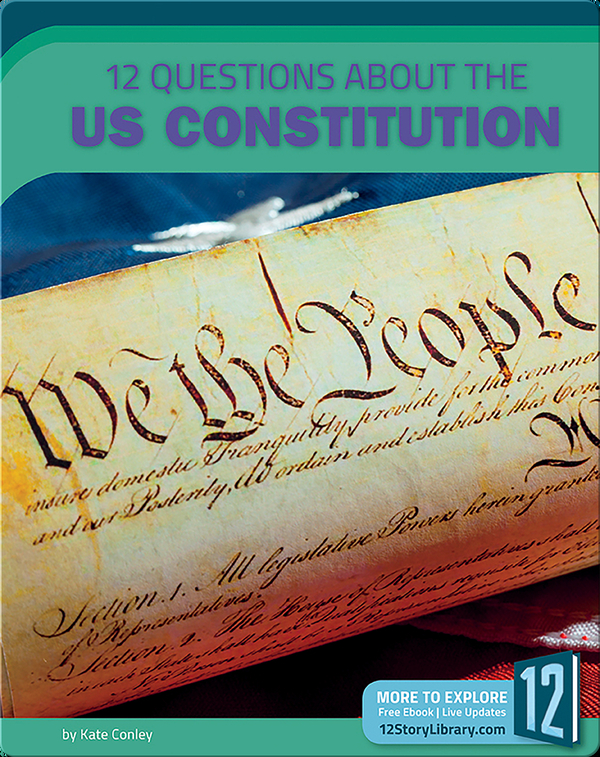 12 Questions About The US Constitution