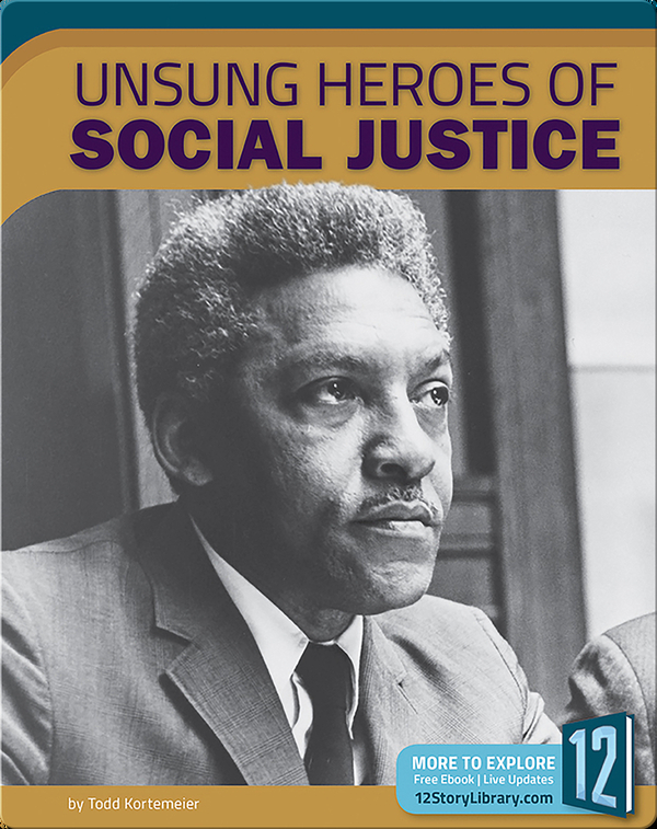Unsung Heroes Of Social Justice