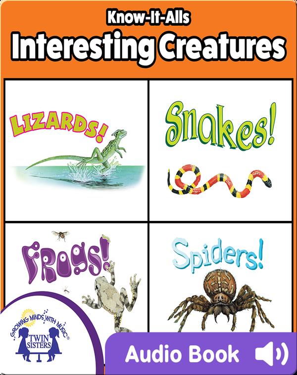 Know It Alls! Interesting Creatures