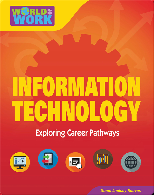 Information Technology Exploring Career Pathways