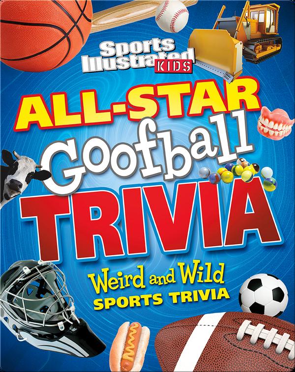 All-Star Goofball Trivia