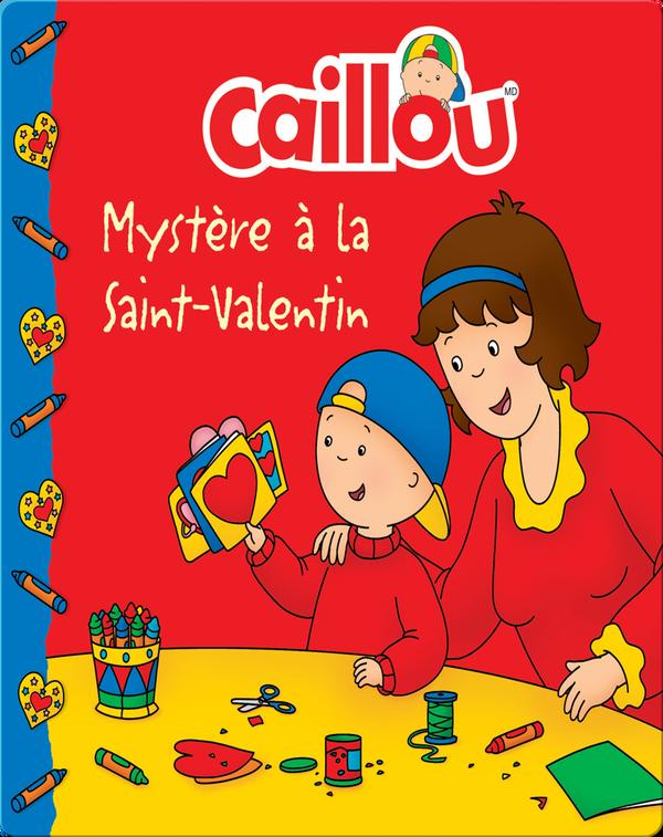 Caillou : Mystère à la Saint-Valentin