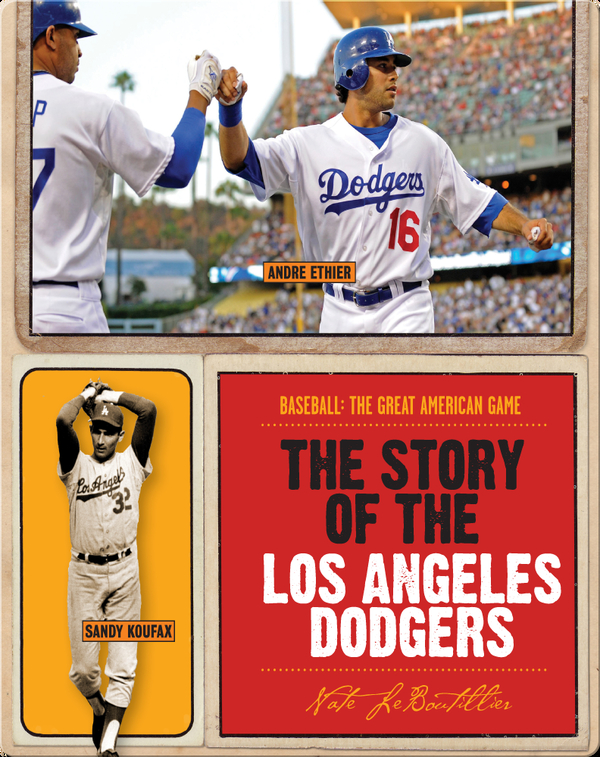 The Story of Los Angeles Dodgers