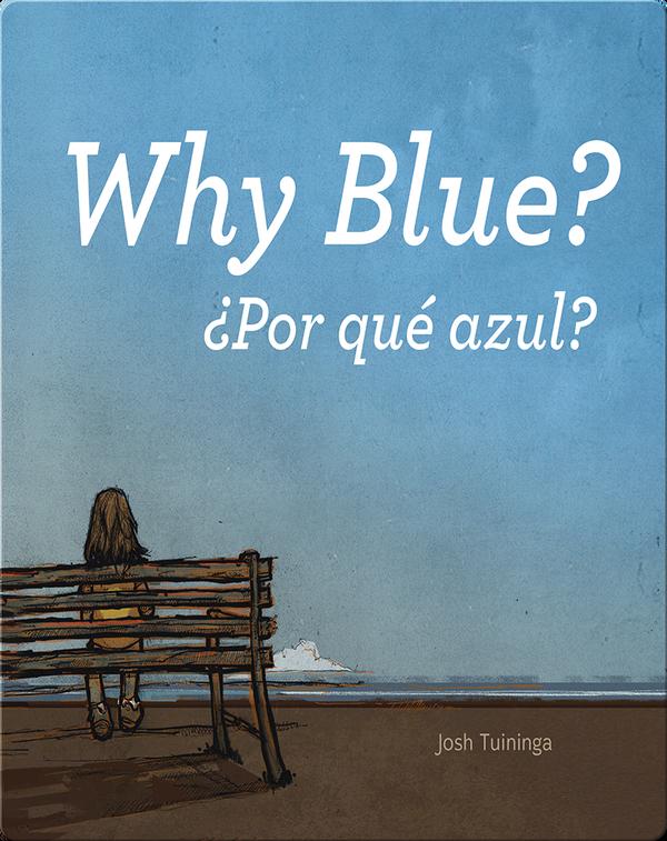 Por qué azul/Why Blue