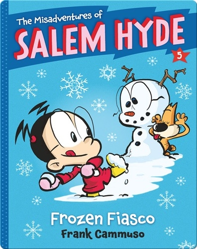 The Misadventures of Salem Hyde #5: Frozen Fiasco