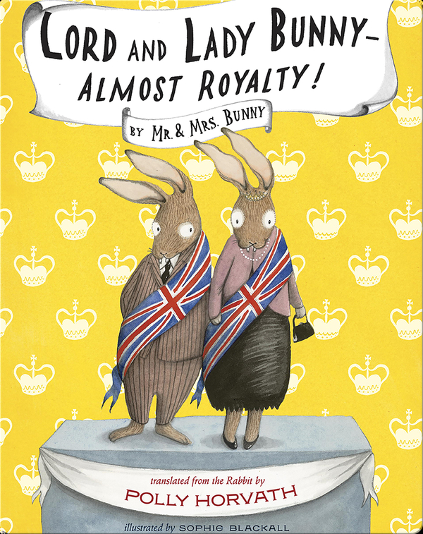 Lord and Lady Bunny-Almost Royalty!