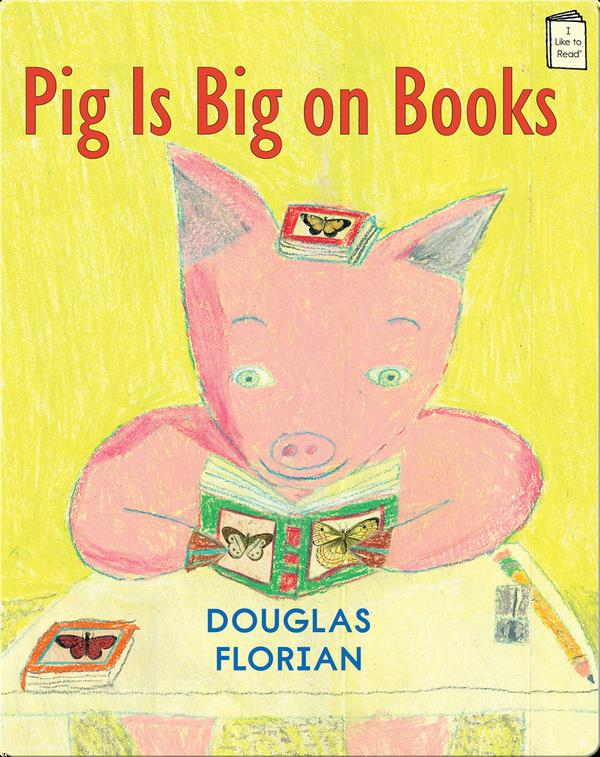 Pig Is Big on Books