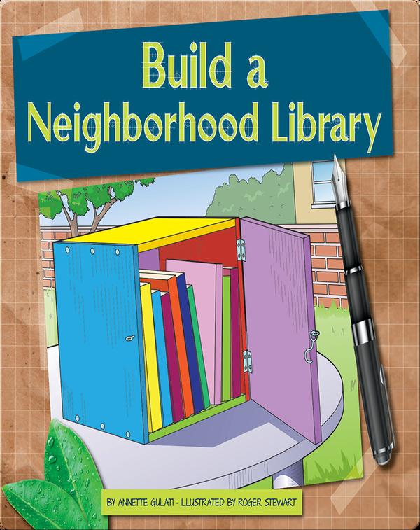 Build a Neighborhood Library