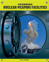 Guarding Nuclear Weapons Facilities