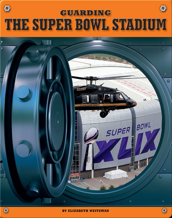 Guarding the Super Bowl Stadium