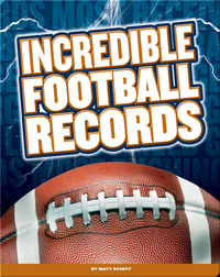 Incredible Football Records