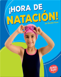 ¡Hora de natación! (Swimming Time!)