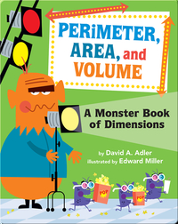 Perimeter, Area, and Volume: A Monster Book of Dimensions