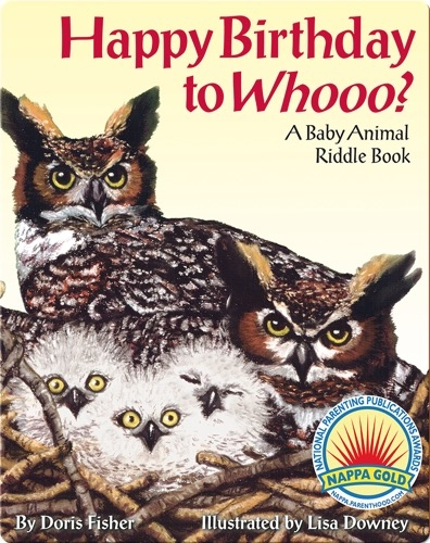 Happy Birthday to Whooo? A Baby Animal Riddle Book
