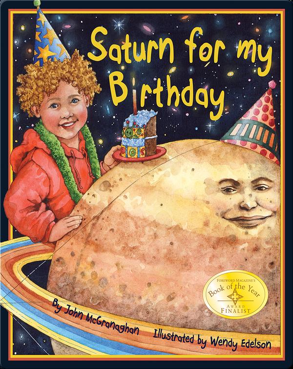 Saturn for My Birthday
