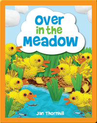 Over in the Meadow: A Traditional Counting Rhyme