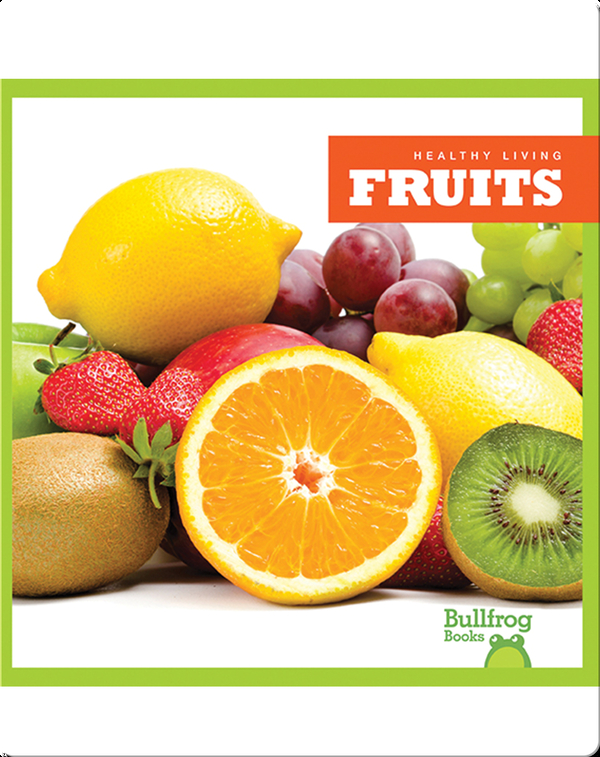 Healthy Living: Fruits