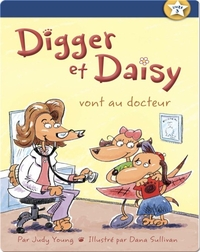 Digger et Daisy vont au docteur (Digger and Daisy Go to the Doctor)