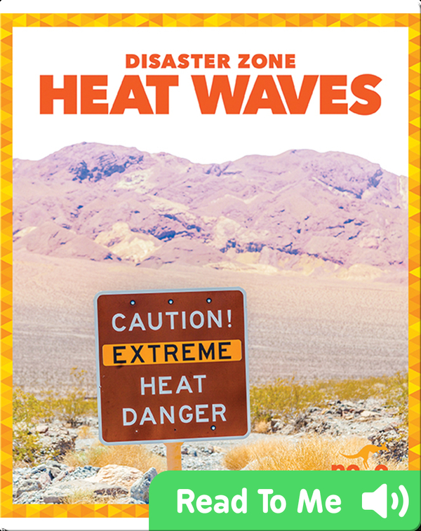 Disaster Zone: Heat Waves