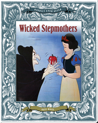 Wicked Stepmothers
