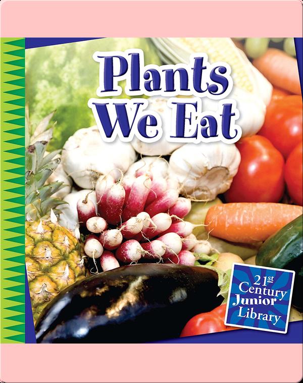 Plants We Eat