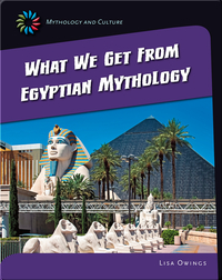 What we get from Egyptian Mythology