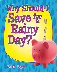 Why Should I Save for a Rainy Day?