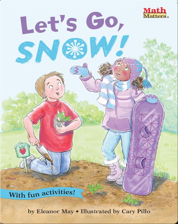 Let's Go, Snow!