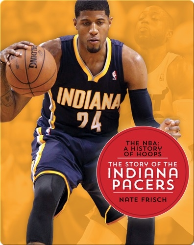 The Story of the Indiana Pacers