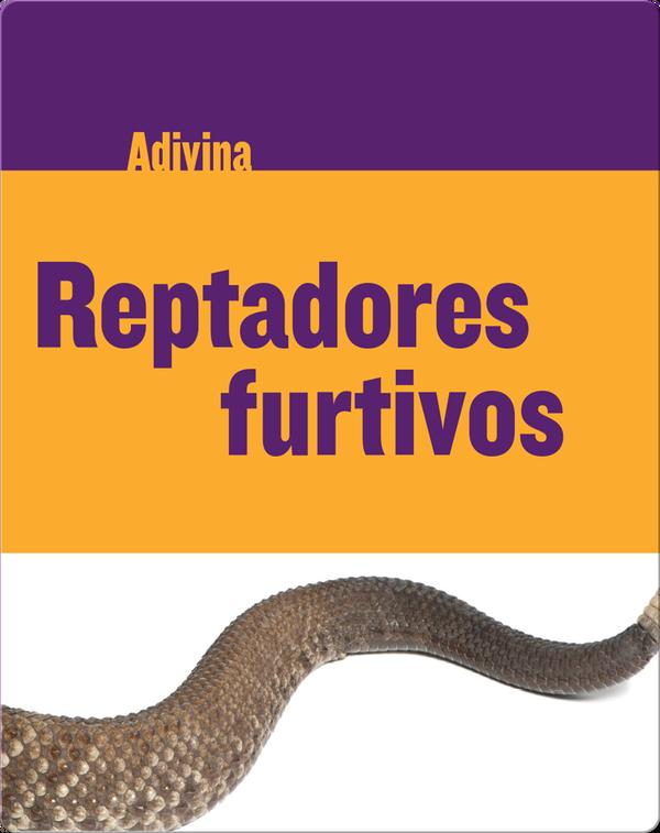 Reptadores furtivos: Serpiente de cascabel